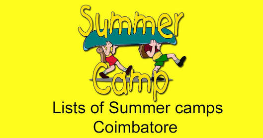 List of Summer Camps in Coimbatore 2020