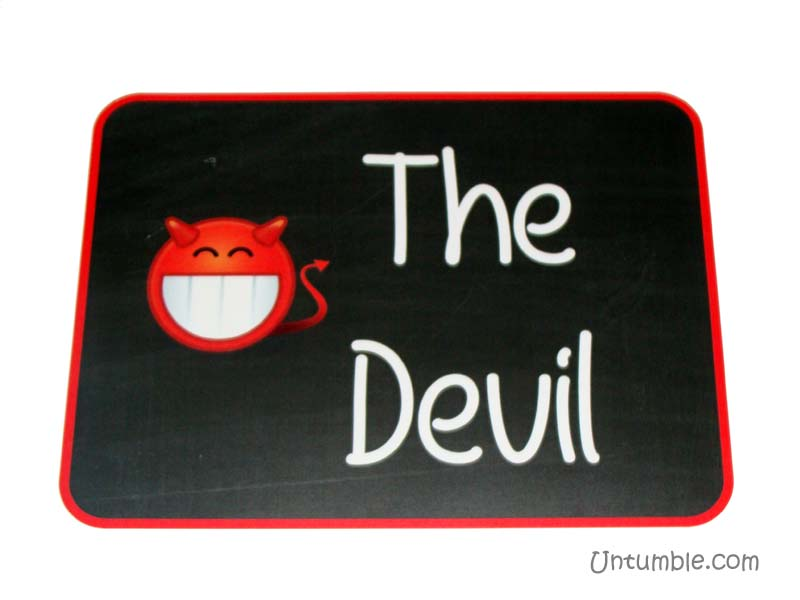 The naughty Devil !