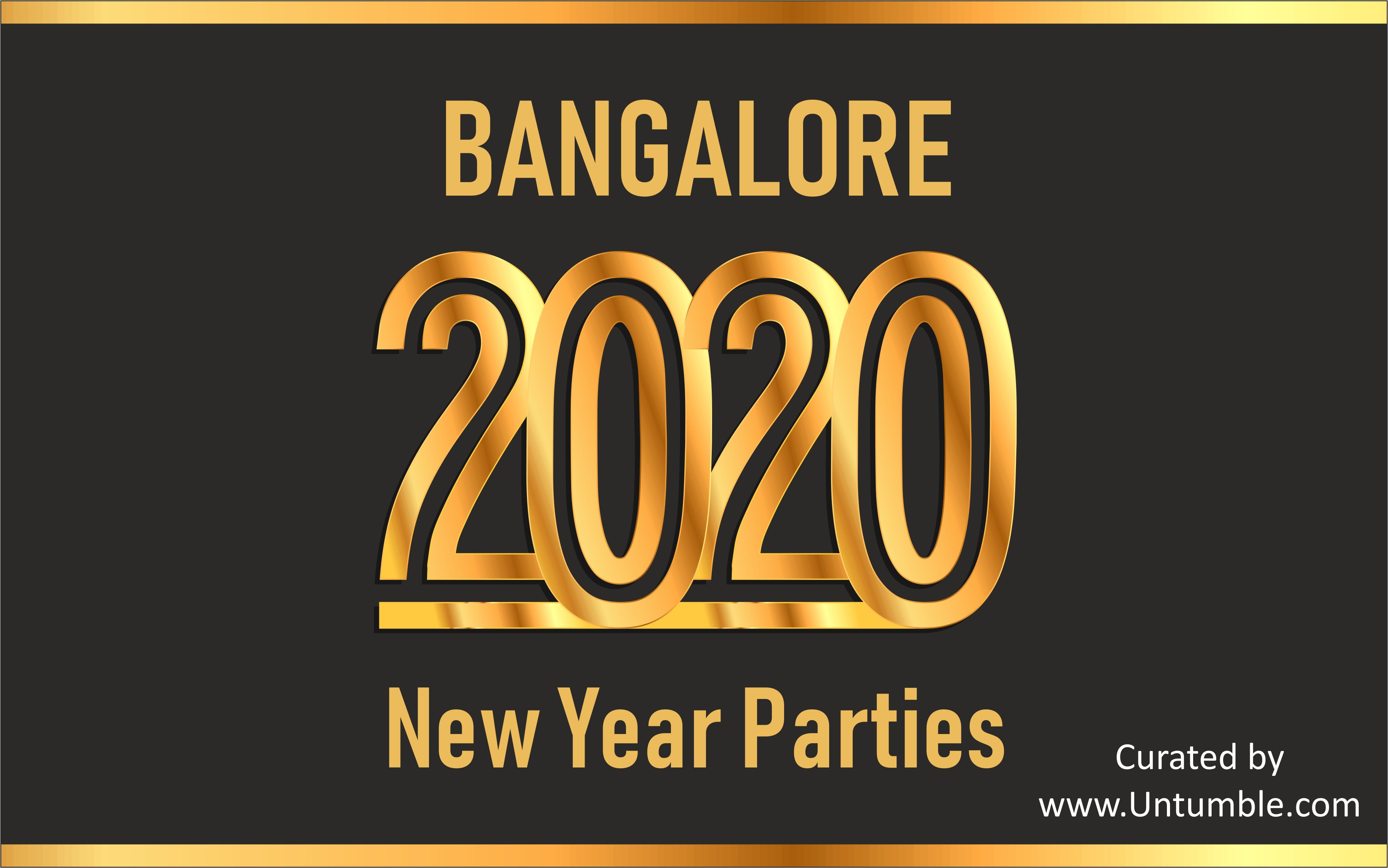 2020 New Year Parties in Bangalore