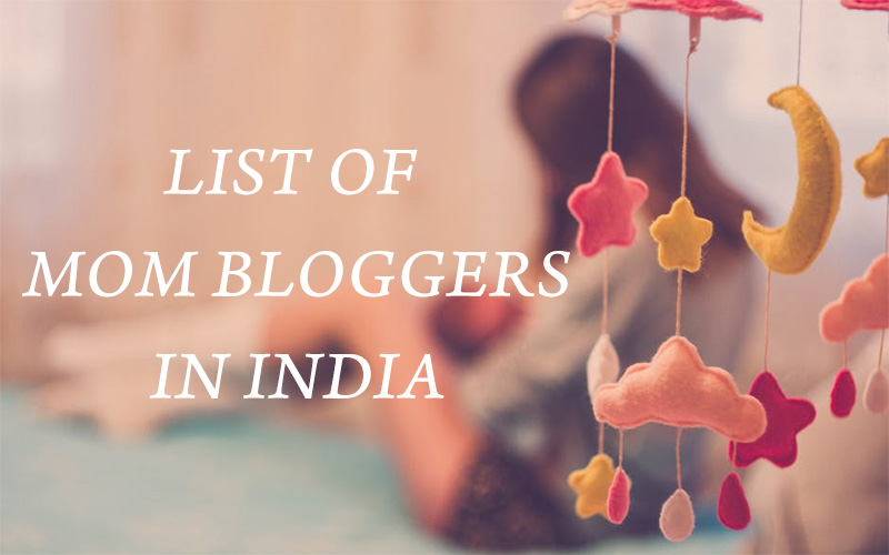 Mom bloggers to follow in India