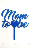 Mom to be Cake Topper